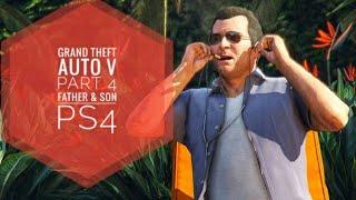 Grand Theft Auto V (PS4) Walkthrough Part 4-Father & Son