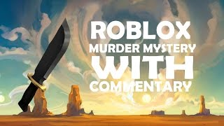 ROBLOX | FIRST COMMENTRY! (Murder Mystery 2)