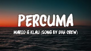 [3.80 MB] Percuma - Mario G Klau (Song By DXH Crew)