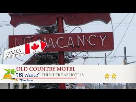 Old Country Motel - Thunder Bay Hotels, Canada