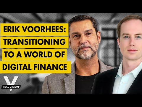 Erik Voorhees: Transitioning To A World Of Digital Finance (w/ Raoul Pal)