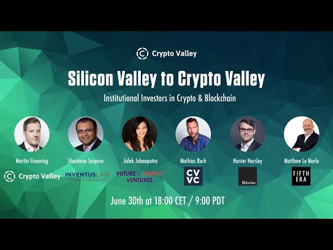 Silicon Valley to Crypto Valley – Institutional Investors in Crypto & Blockchain