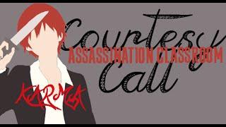[Assassination Classroom AMV] Courtesy Call (Karma Tribute)