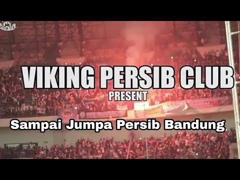 Lagu Viking Persib Club - Sampai Jumpa Persib Bandung - Part 1