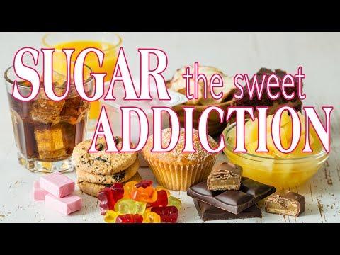 Sugar — The Sweet Addiction