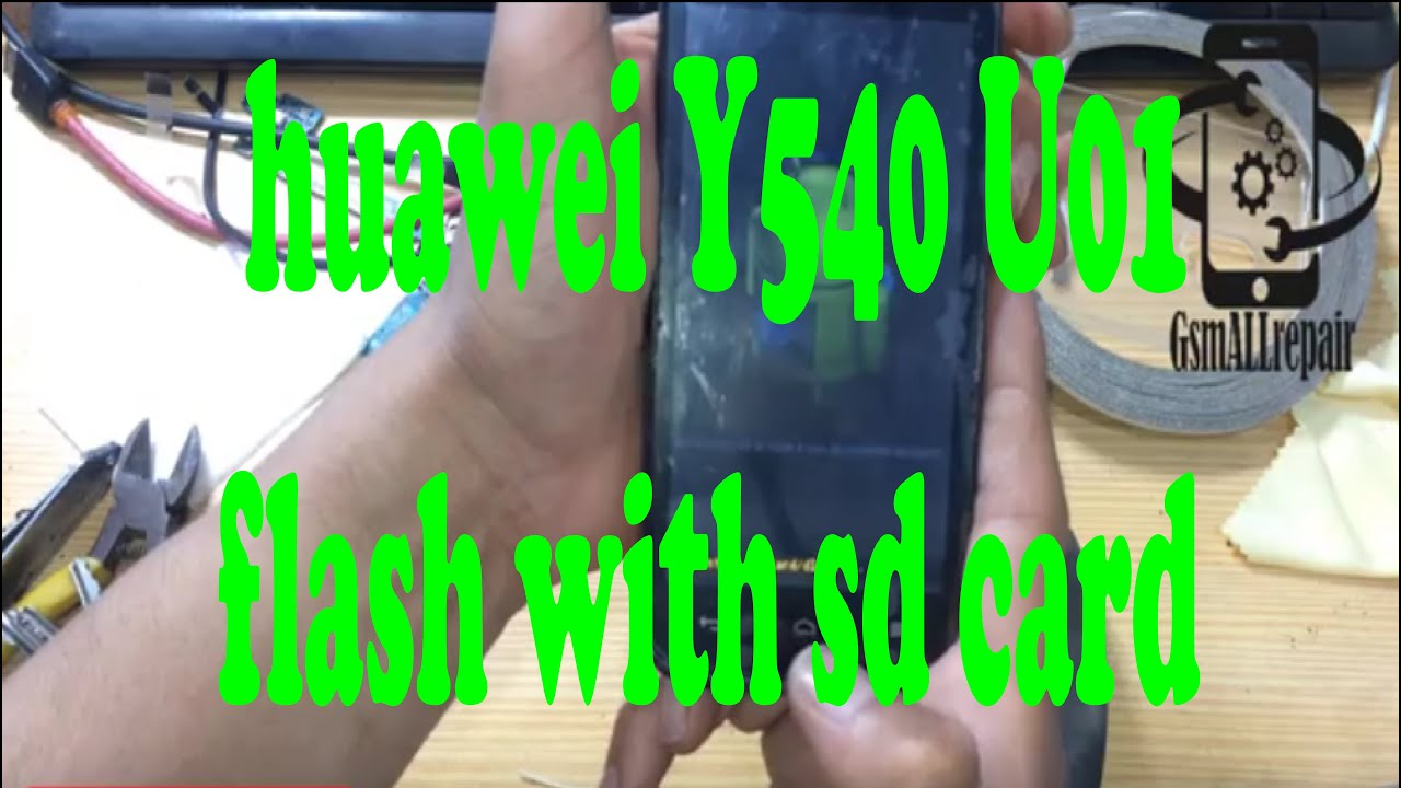 Huawei Ascend Y540 Firmware Videos - Waoweo