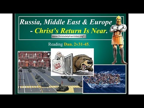 Russia, Middle East & Europe -End Time Prophecy Shows Christ's Return Is Near!