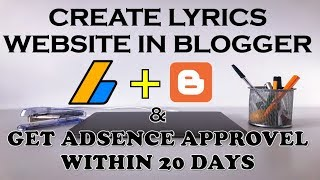 How To Create Lyrics Website On Blogger With Google Adsense Approval With Live Proof