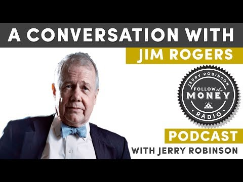Is Trump Making China Great Again? A Conversation with Jim Rogers