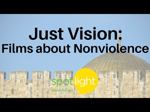 """Just Vision: Films about Nonviolence"" - practice English with Spotlight"