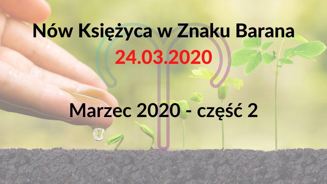 Nów Księżca w Znaku Barana. 24.03.2020.