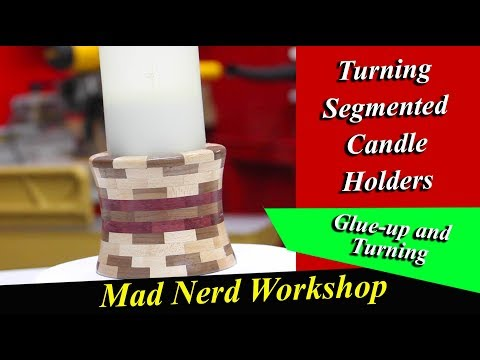 How To Make Segment Candle Holders *Mad Nerd Workshop *