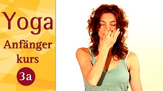 3 A - Kursstunde - Yoga Anfängerkurs