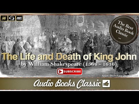 Audiobook: The Life and Death of King John by William Shakespeare | Audio Books Classic 2