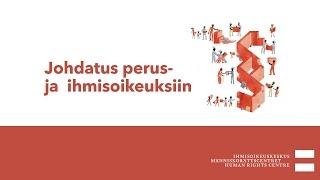 1  Johdatus perus  ja ihmisoikeuksiin   Perusasioita ja  käsitteitä perus  ja ihmisoikeuksista