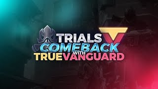 Destiny 2 : Insane Trials Comeback With Truevangaurd!