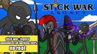 Stick War : Legacy Mod Apk Hack Unlimited All