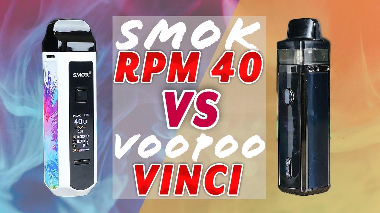 Smok Rpm 40 Vs Voopoo Vinci Which Pod Mod Wins Youtube