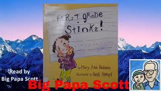 Read Aloud! First Grade Stinks! by Mary Ann Rodman
