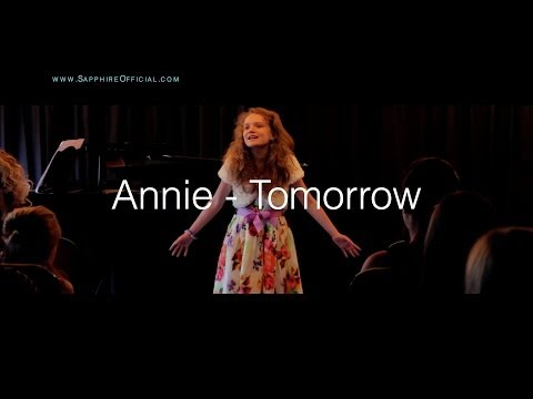 """Tomorrow - """"Annie"""" the musical & movie - by 11 year old Sapphire LIVE"""