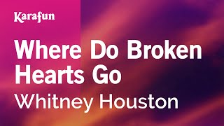 Karaoke Where Do Broken Hearts Go - Whitney Houston *