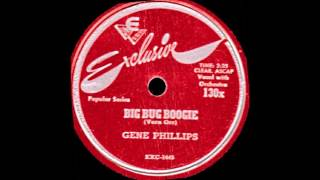 Gene Phillips - Big Bug Boogie