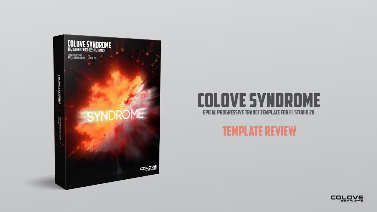 COLOVE - Syndrome (FL Studio Project)