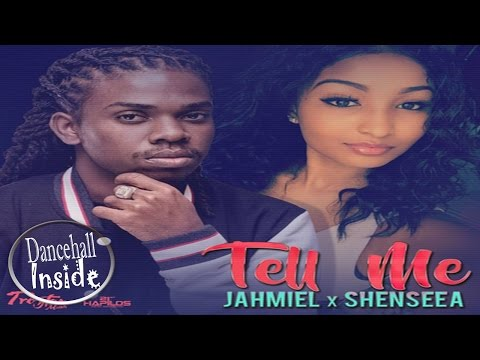 Jahmiel X Shenseea - Tell Me (It Ago Work?) January 2017