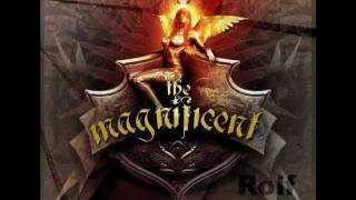 The Magnificent - Smoke & Fire