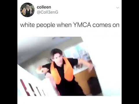 Download White people when YMCA comes on