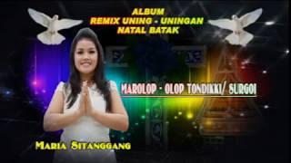"Maria Sitanggang "" Marolop - olop Tondikki """
