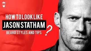 How To Style Your Beard Like Jason Statham: The 5 O'clock Beard
