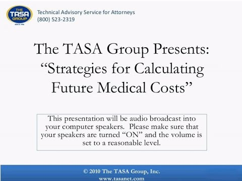 Strategies for Calculating Future Medical Costs