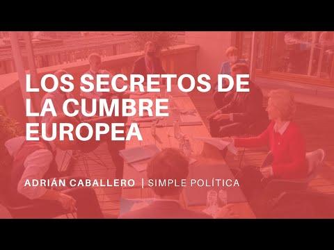 Los SECRETOS de la CUMBRE EUROPEA