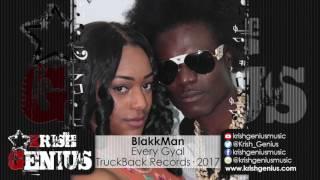Blakkman - Every Gyal - March 2017
