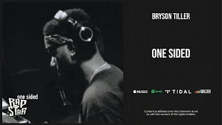Bryson Tiller - ''One Sided''