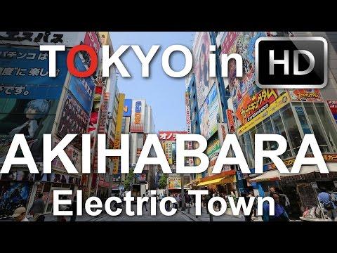 Akihabara's Electric Town - Tokyo in HD