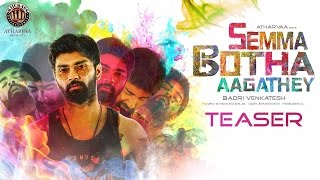 Semma Botha Aagathey Official Teaser | Atharvaa, Yuvan, Badri Venkatesh| Kiickass Entertainment | 4K