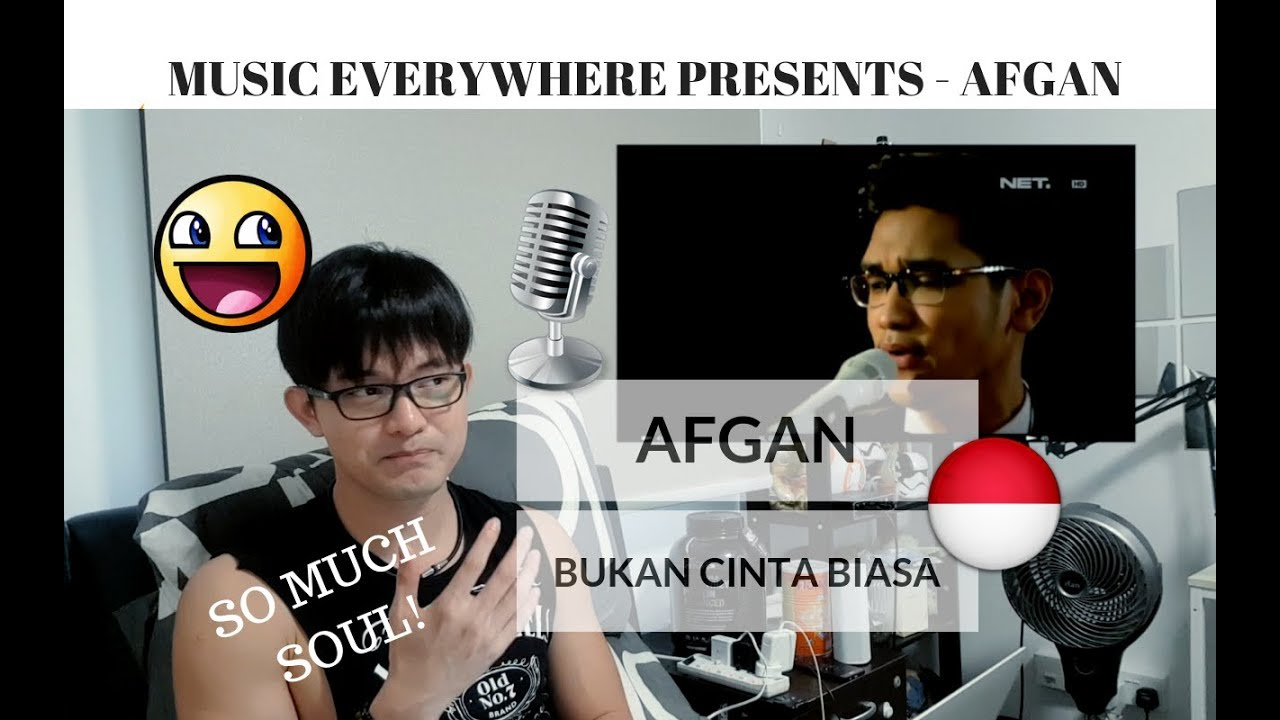 [REAKSI] SO MUCH SOUL! AFGAN - BUKAN CINTA BIASA | Music Everywhere Indonesia