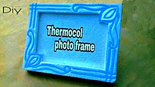 How to make thermocol craft photo frame with thermocol sheet