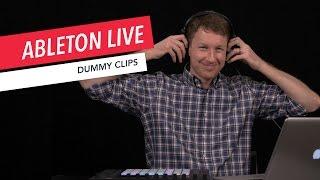 Ableton Live: Using Dummy Clips | Tips & Tricks | Berklee Online | Music Production