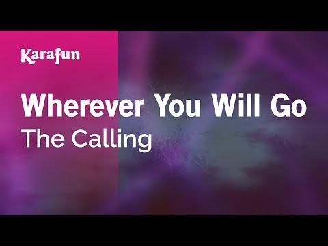 Karaoke Wherever You Will Go - The Calling *