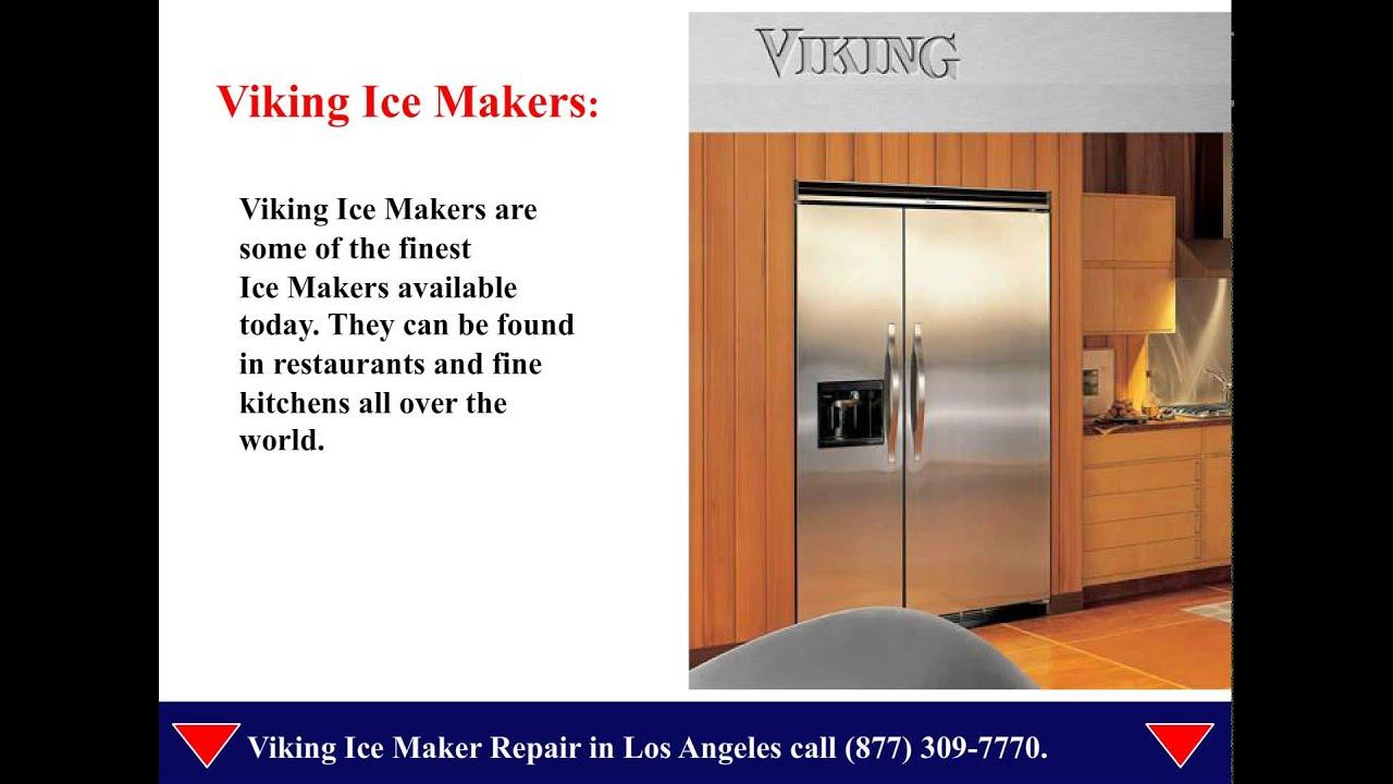Viking Ice Maker Repair Los Angeles Youtube