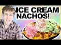 "ICE CREAM NACHOS! ""WILL IT COMBO?"" w/ SHANE DAWSON"