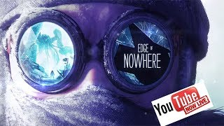 INTO THE UNKNOWN!!! [Edge of NOWHERE] (1080P 60FPS) [PC]