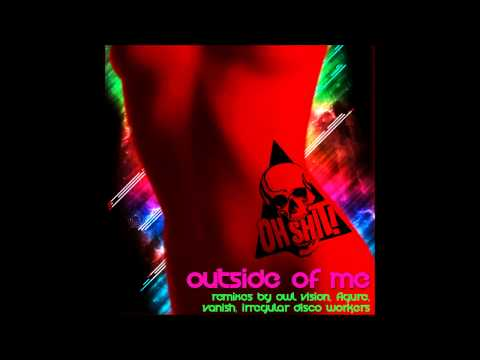 Oh Shit! - Outside Of Me (Irregular Disco Workers Remix)