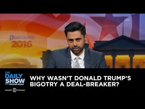 Download Youtube: Why Wasn't Donald Trump's Bigotry a Deal-Breaker?: The Daily Show