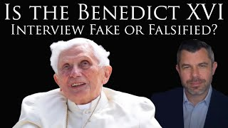 Is the Benedict XVI Interview Fake or Falsified?