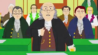 South Park - The Founding Fathers on War
