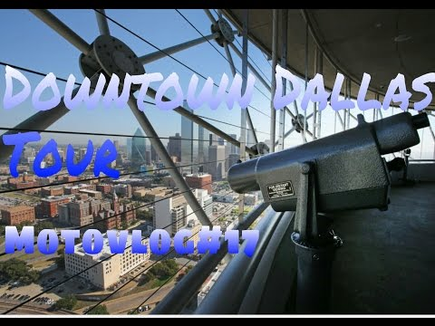 My Tour of Downtown Dallas